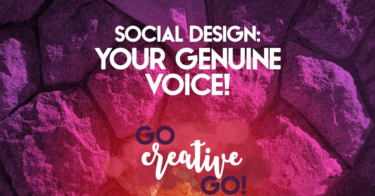 Social Design: Your Genuine Voice