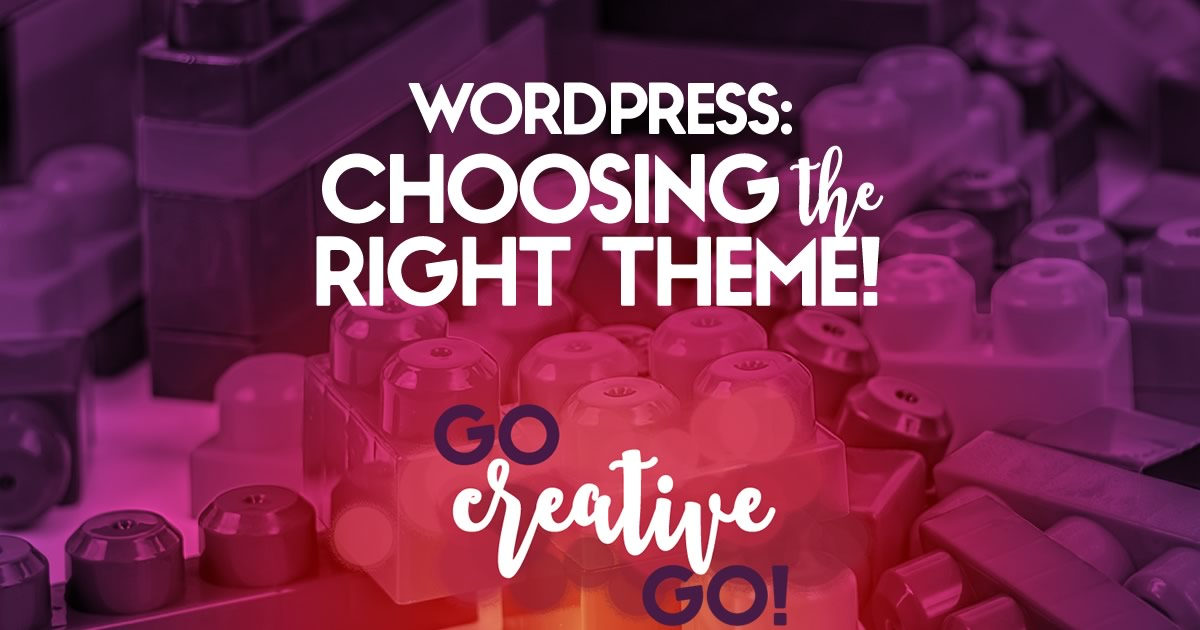 Choosing The Right WordPress Theme