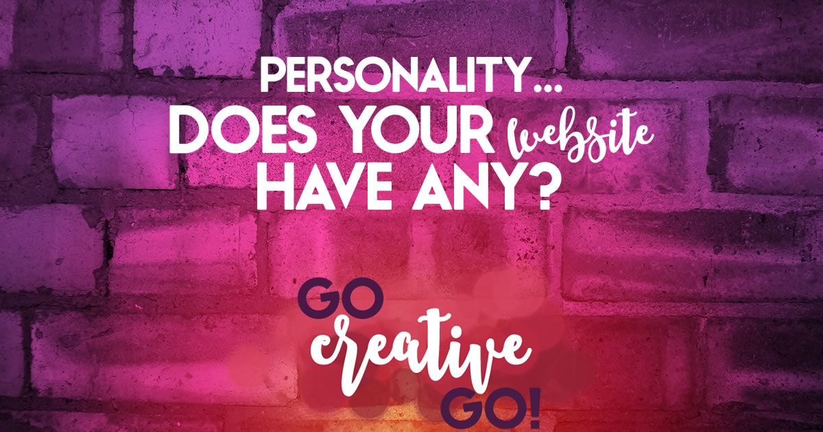 Website Personality: Does Your Business Site Have Any?