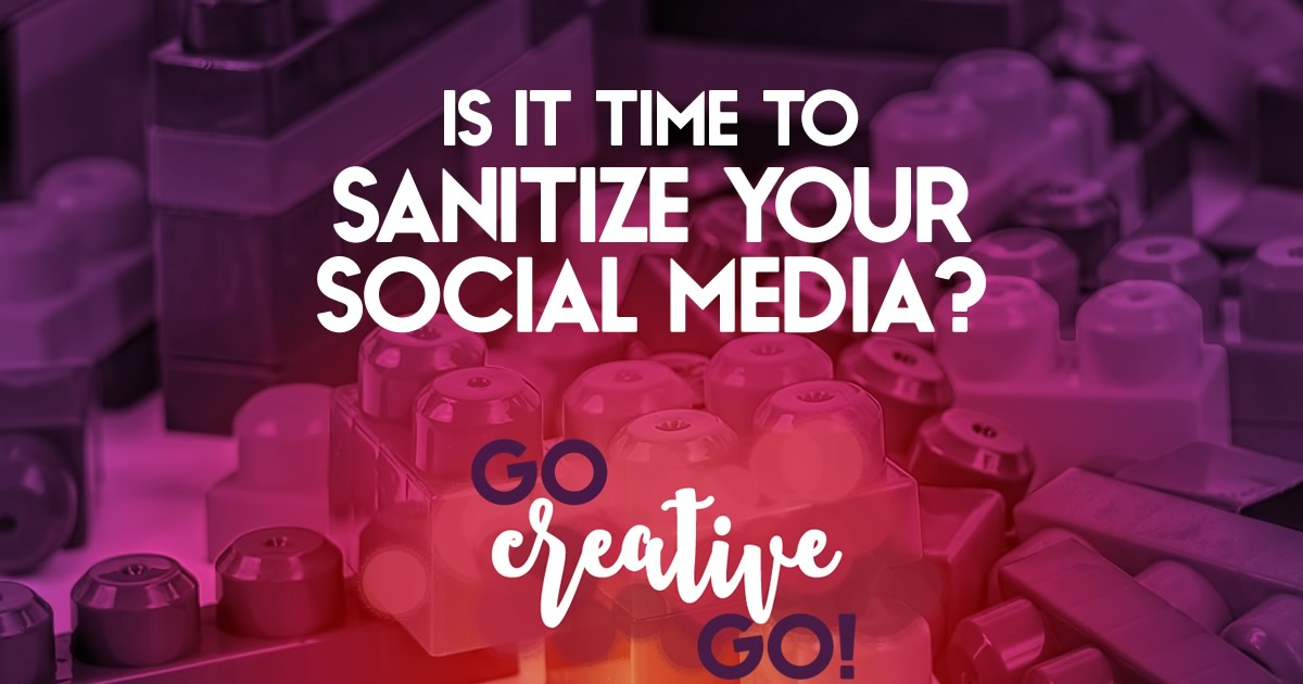 Sanitize Your Social Media Streams And Connections