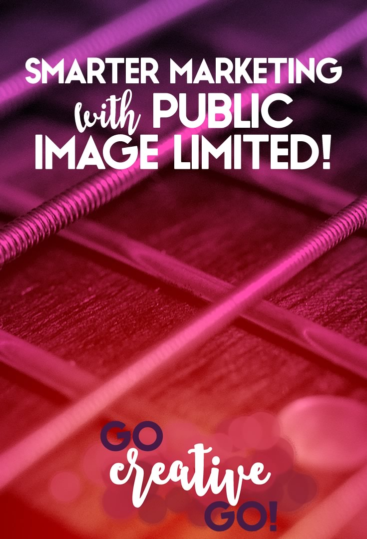 Smarter Marketing with Public Image Limited
