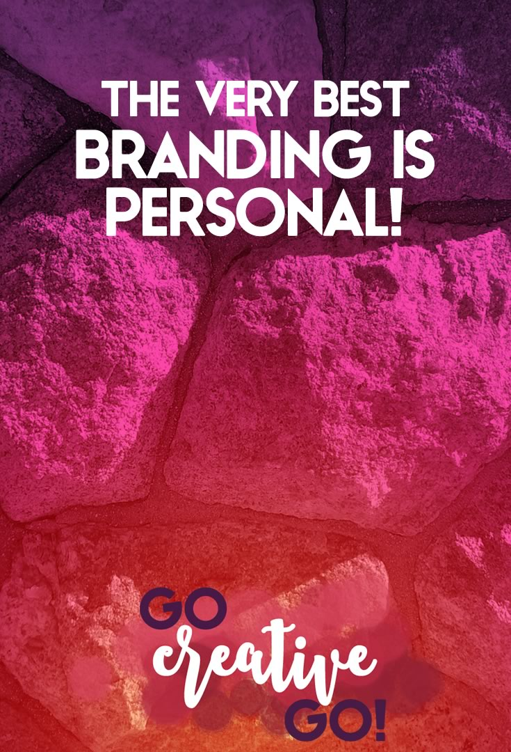 The Very Best Branding? It's Personal!
