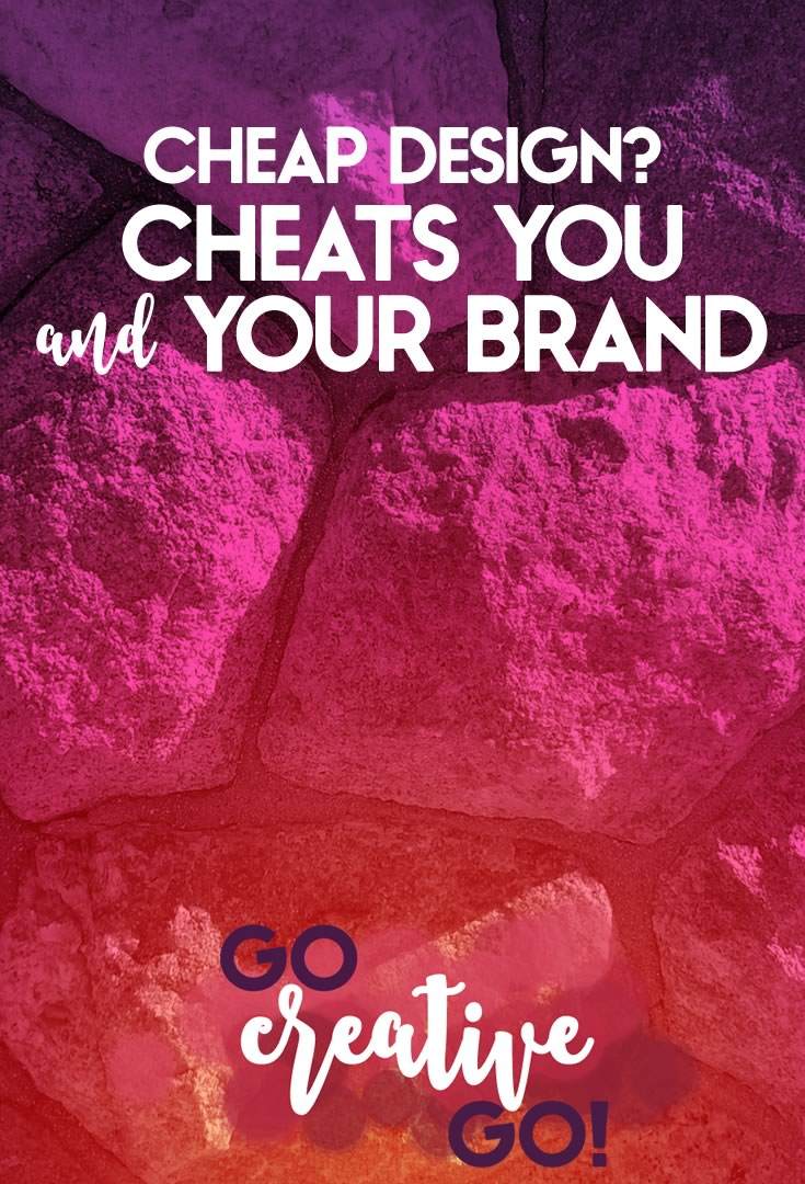 Cheap Design: Cheats You & Your Brand!