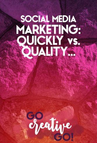 Social Media Marketing: Do You Choose Quickly Over Quality?