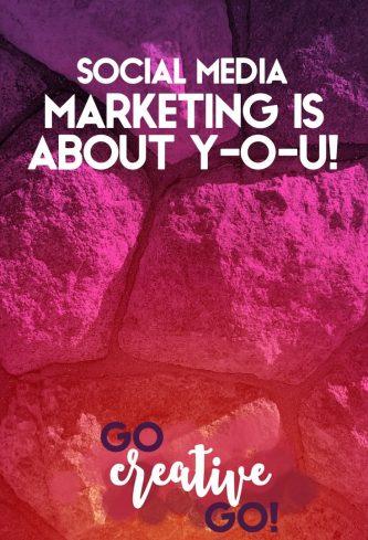 Social Media Marketing IS ABOUT Y-O-U