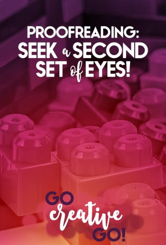 Proofreading Content: Seek A Second Set Of Eyes