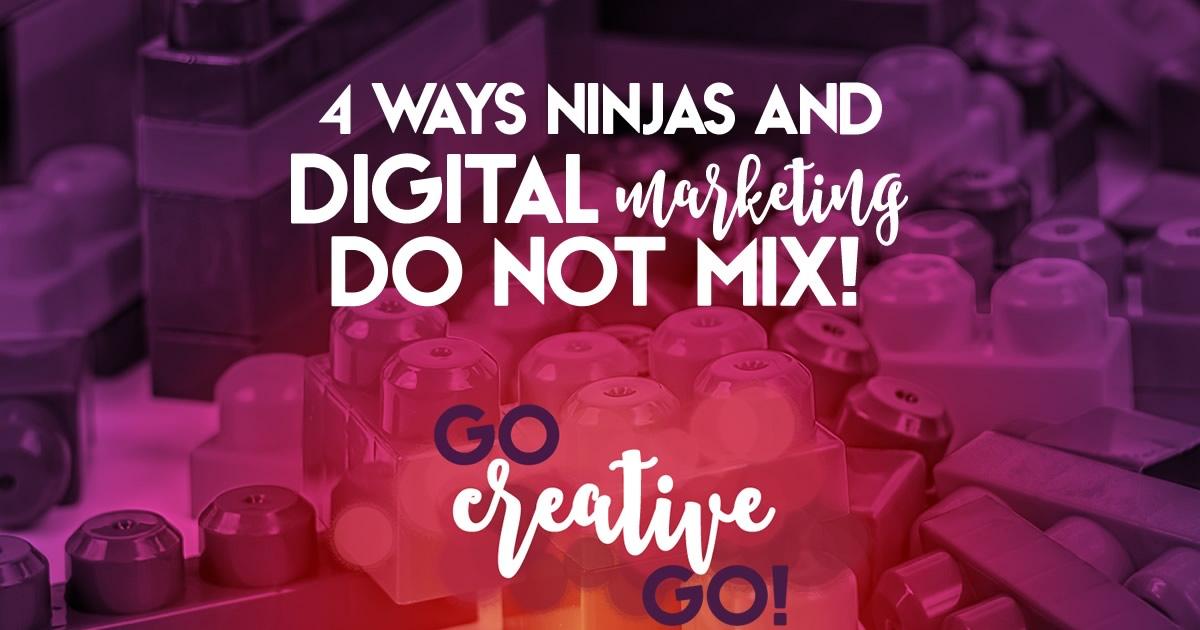 4 Ways Ninjas And Digital Marketing Don't Mix