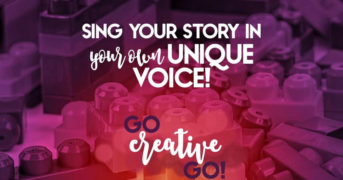 Sing Your Story With Your Own Unique Voice