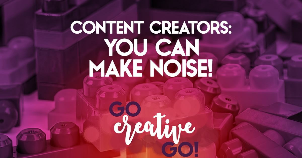 Content Marketing: Embrace Some Noise!