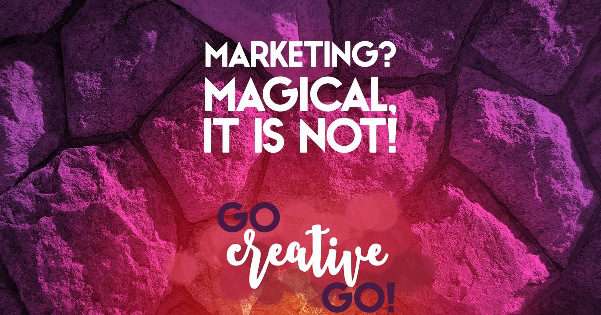 Marketing: There's Really Nothing Magical About It!