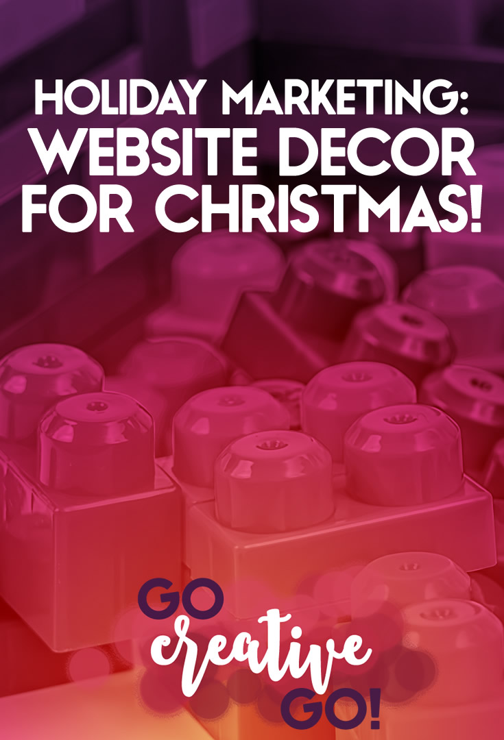 Holiday Marketing: Decorating Website For Christmas!