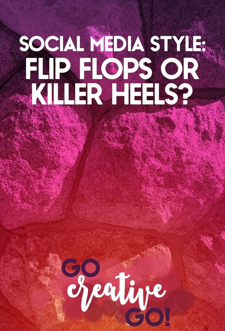 Social Media Style: Flip Flops Or Killer Heels?